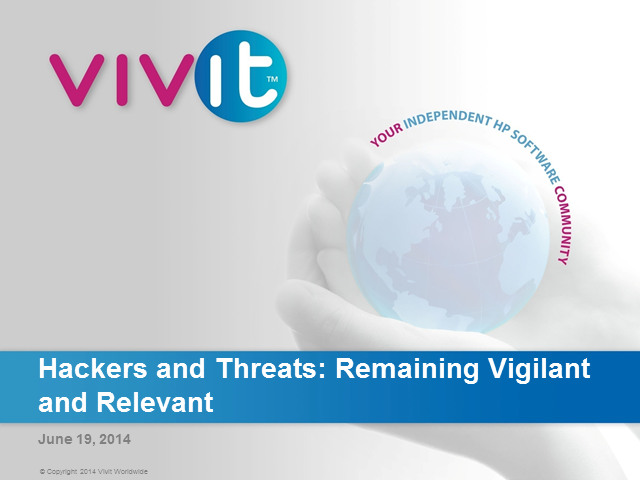 Hackers and Threats: Remaining Vigilant and Relevant