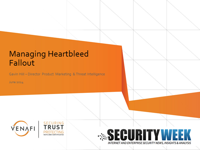 Managing Heartbleed Fallout