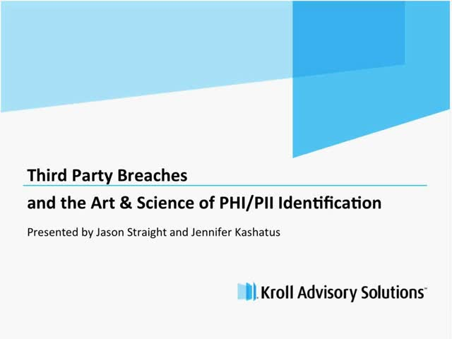 Third Party Breaches and the Art and Science of PHI/PII Identification