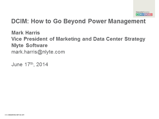 DCIM: Going Beyond Power Management
