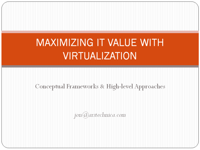 Maximize Business Value with Virtualization