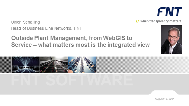 Outside Plant Management, from WebGIS to Service