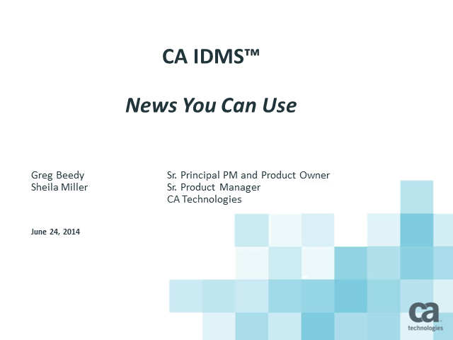 CA IDMS News You Can Use