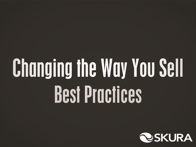 Changing the Way You Sell: The Three Best Practices to Consider