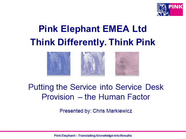 Putting the Service into Service Desk Provision – the Human Factor