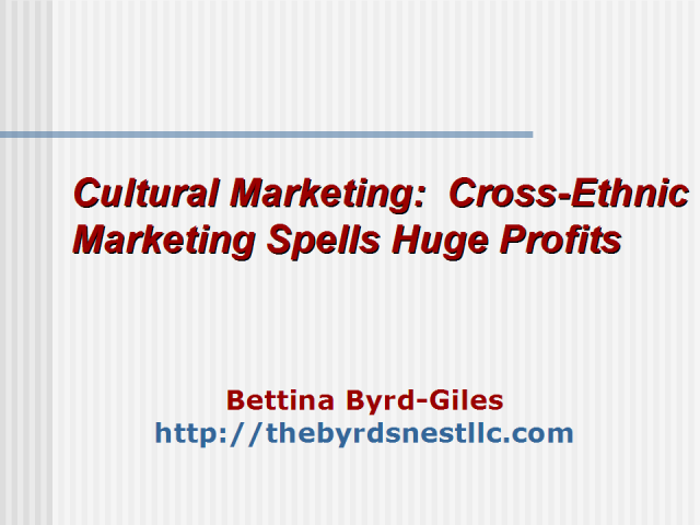 """Cultural Marketing"" Cross ethnic marketing spells huge profits"