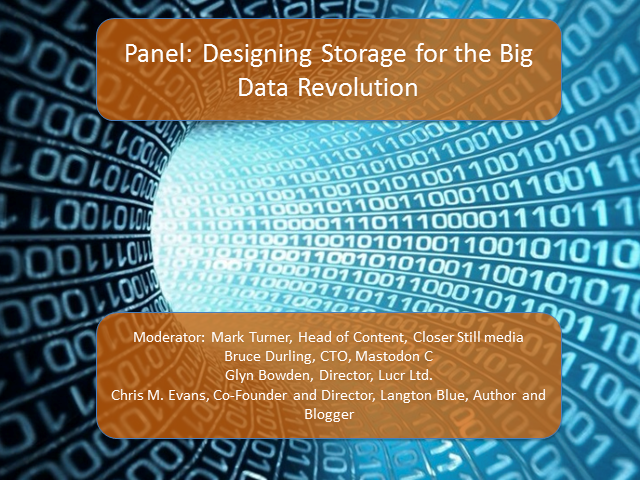 Panel: Designing Storage for the Big Data Revolution