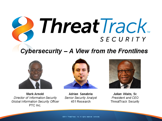 Cybersecurity – A View from the Frontlines