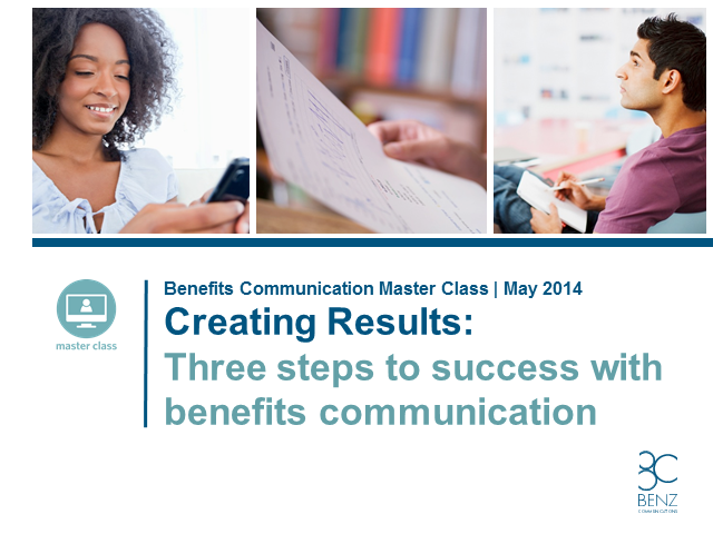 Creating Results: 3 Steps to Success with Benefits Communications
