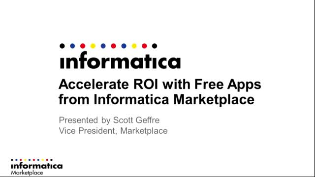 Accelerate ROI with Free Productivity Apps from Informatica Marketplace