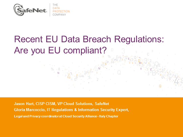 Recent EU Data Breach Regulations: Are you EU compliant?