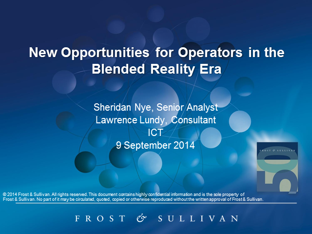 New Opportunities for Operators in the Blended Reality Era