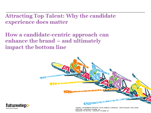 Attracting Top Talent: Why the candidate experience does matter