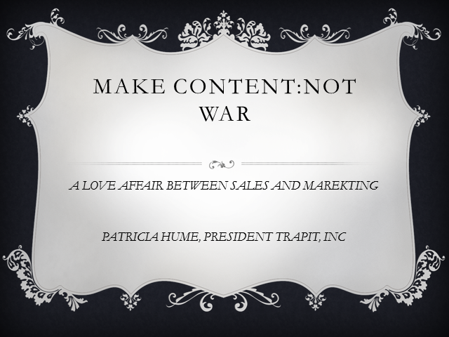 Make Content, Not War: How to Create Love Between Sales and Marketing