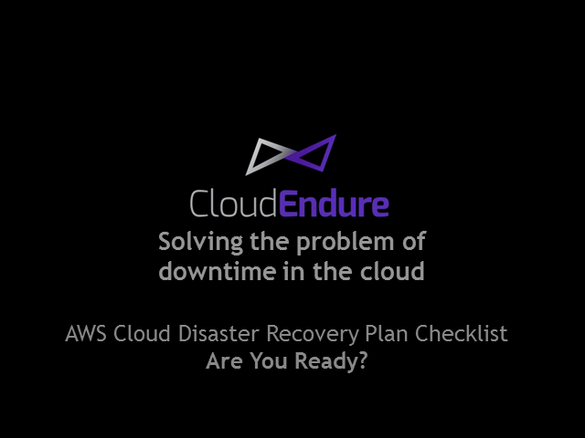 AWS Cloud Disaster Recovery Plan Checklist - Are You Ready?