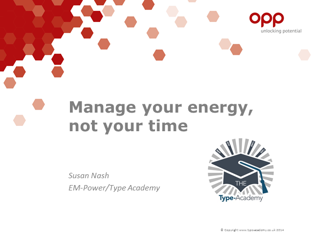 Using type to manage energy