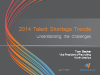 2014 Talent Shortage Trends: Understanding the challenges