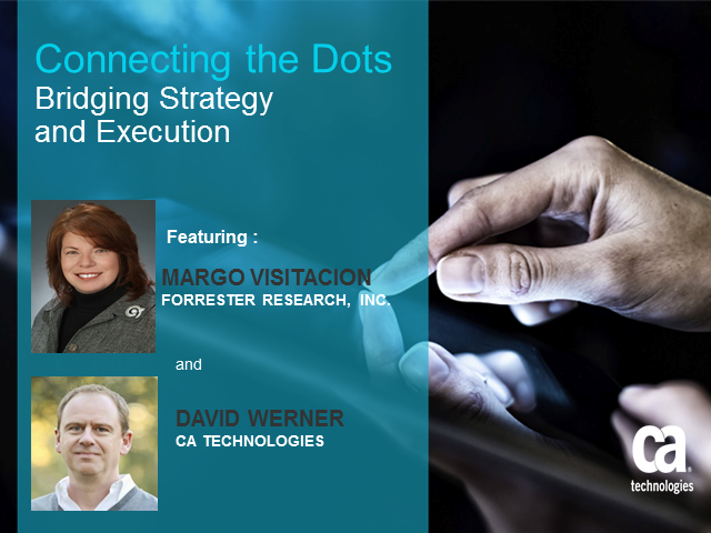 Connecting the Dots:  Bridging Strategy and Execution