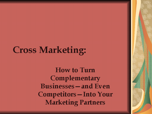 Cross-Marketing: How to Turn Competitors into Partners