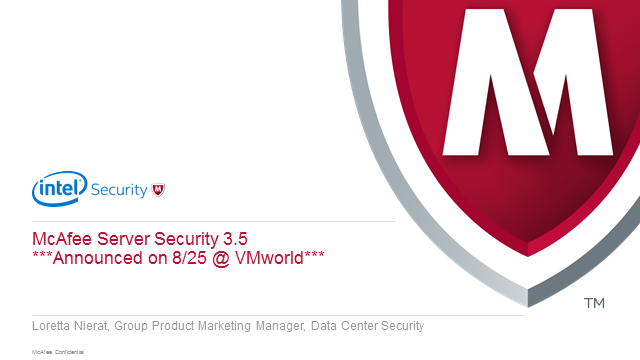 Securing Servers in the Hybrid Data Center with McAfee's latest Server Security