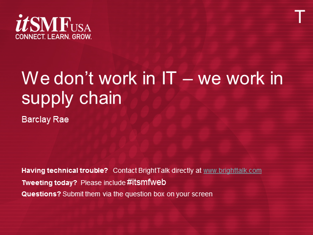 We Don't 'Work in IT' - We Work in Supply Chain