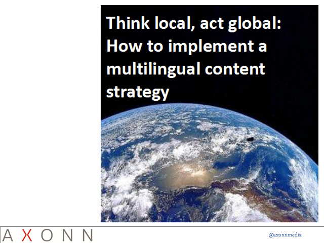 Think Local, Act Global: How To Implement A 