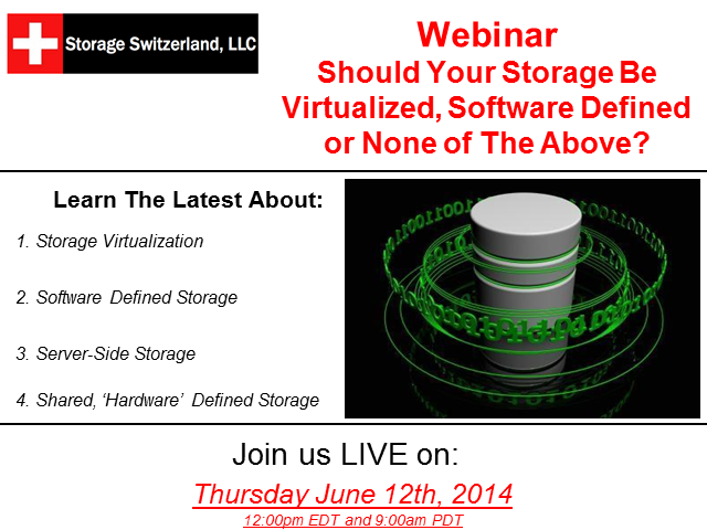 Should Your Storage Be Virtualized, Software Defined or None of the Above?