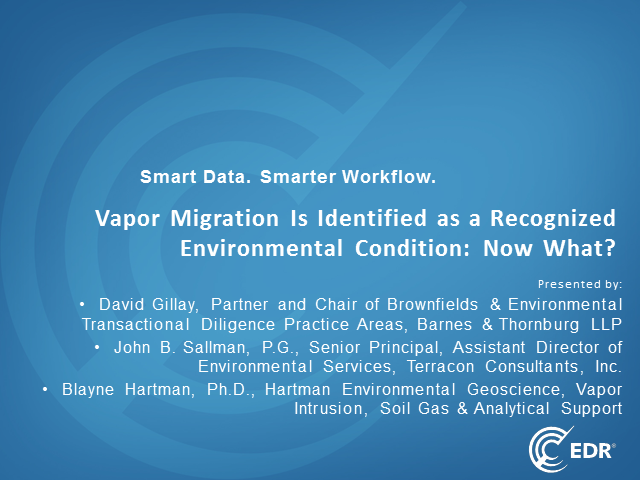 Vapor Migration Is Identified as a Recognized Environmental Condition: Now What?