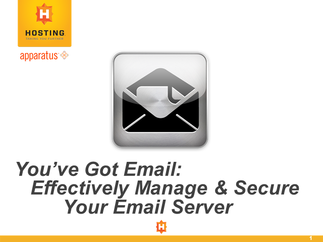 You've Got Email: Effectively Manage & Secure Your Email Server