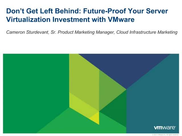 Don't Get Left Behind: Future-Proof Your Server Virtualization Investment