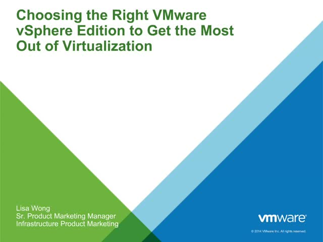 Choosing the Right VMware vSphere Edition to Get the Most Out of Virtualization
