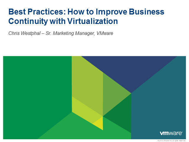 Best Practices: How to Improve Business Continuity with Virtualization