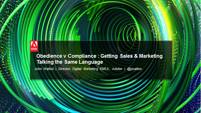 Obedience v Compliance : Getting Sales & Marketing Talking the Same Language