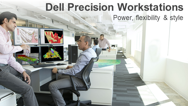 Dell Precision Workstations - power, flexibility and style