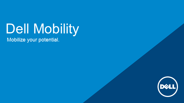 Dell Mobility - the choice is all yours !