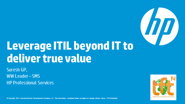 Leverage ITIL beyond IT to deliver true value (TFT14 Summer)
