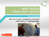 Agile! DevOps! What's next? ValOps? (TFT14 Summer)