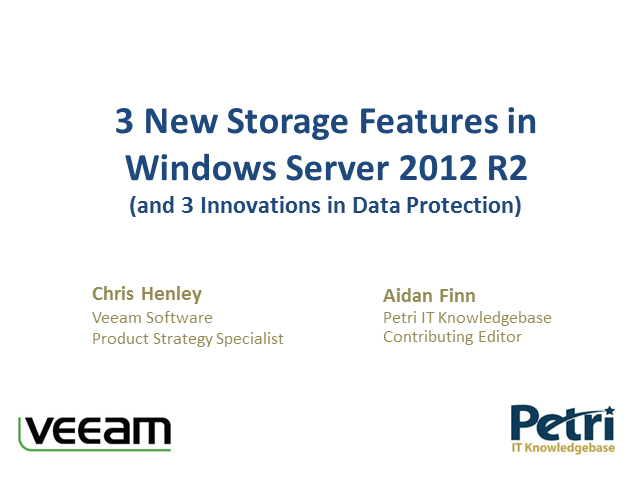 3 New Storage Features in Windows Server 2012 R2