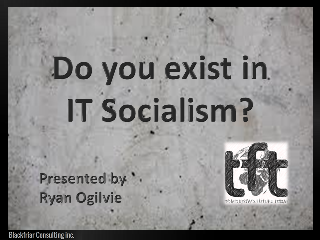 Do you Exist in IT Socialism? (TFT14 Summer)