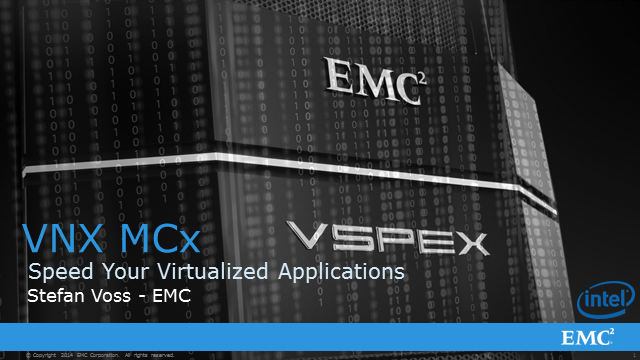Speed Your Virtualized Applications: Storage Requirements