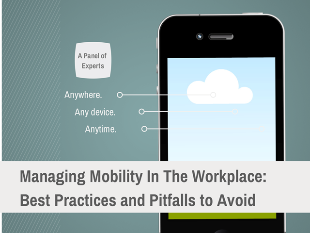 Managing Mobility In The Workplace: Best Practices and Considerations
