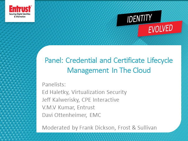 Panel: Credential and Certificate Lifecycle Management from the Cloud