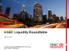 Quarterly HSBC Liquidity Roundtable