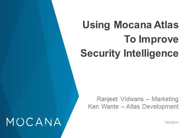 Using Mocana Atlas To Improve Security Intelligence