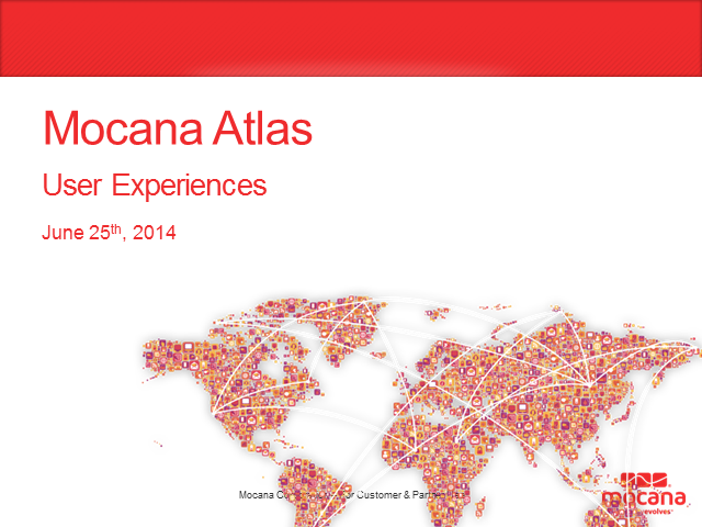What Is The Mocana Atlas User Experience?