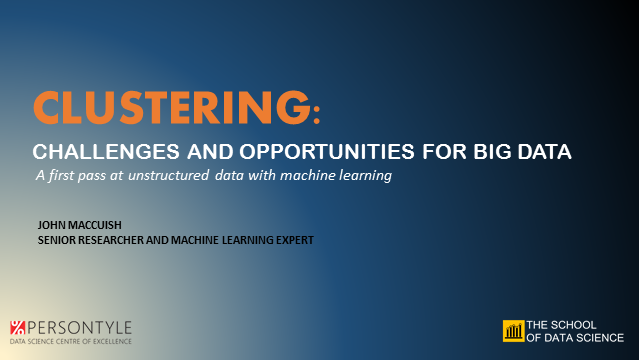 CLUSTERING:  Challenges and Opportunities for Big Data