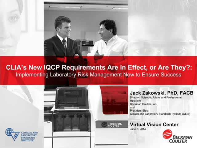 CLIA's New IQCP Requirements Are in Effect, or Are They?
