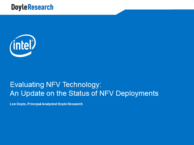 Evaluating NFV Technology: An Update on the Status of NFV Deployments