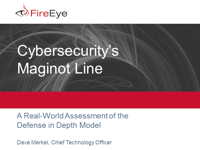 Cybersecurity S Maginot Line A Real World Assessment Of Defense