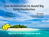 Using Automation to Avoid Big Data Headaches